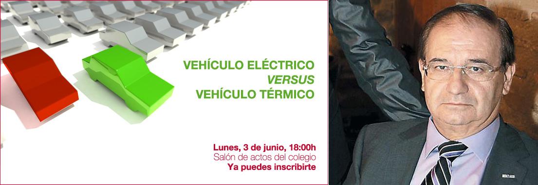 ¿Vehículo eléctrico y/o vehículo térmico? Charla coloquio lunes 3 de junio.